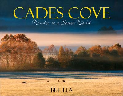 Cades Cove By Lea, Bill/ Plant, Ian J. (EDT)