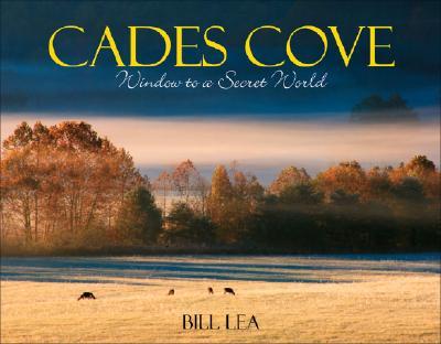 Cades Cove By Lea, Bill/ Plant, Ian J. (EDT)